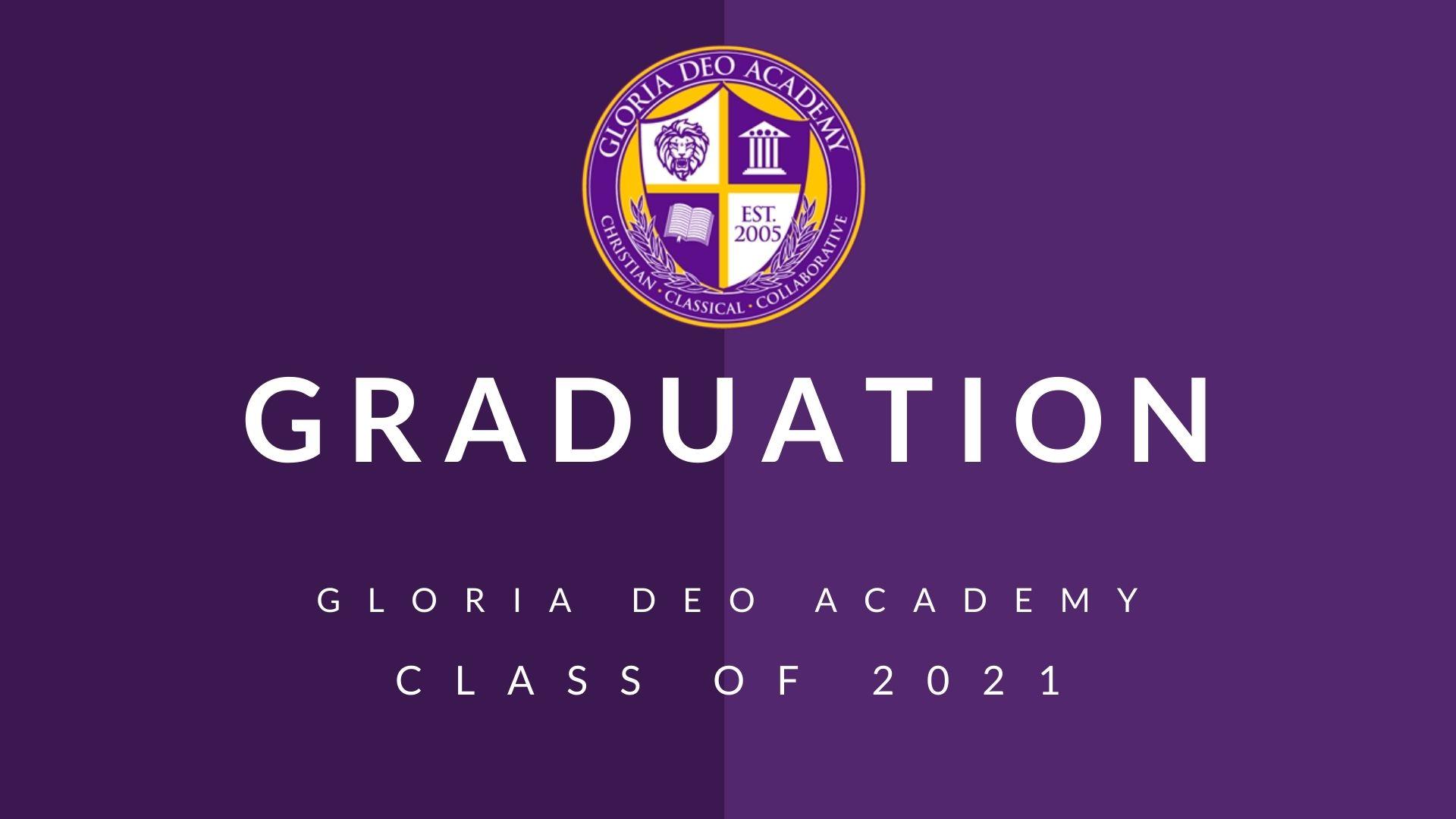 Gloria Deo Academy Graduation 2021