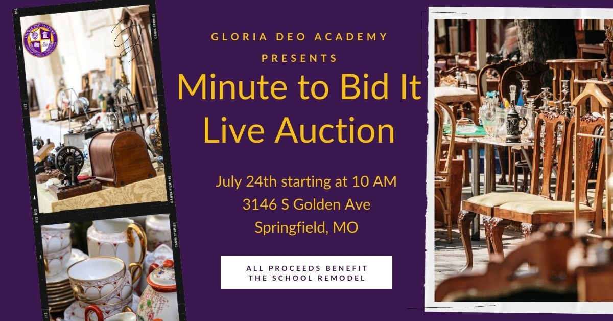 Gloria Deo Academy Minute To Bid It Summer Auction